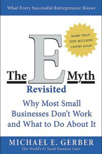 From the Bookshelf – The E-Myth Revisited