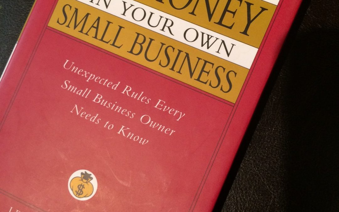 How to make big money in your own small business cover