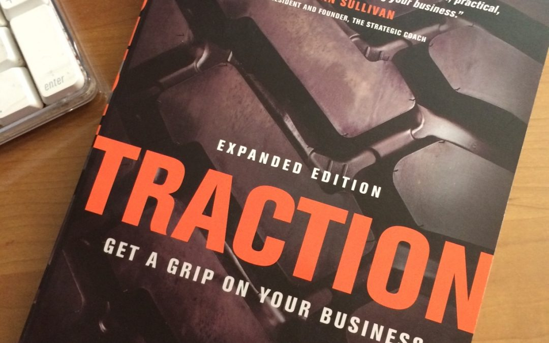 Bookshelf:  Traction Get a Grip on Your Business